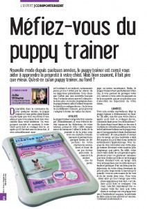 Méfiez-vous du Puppy trainer- Mon chien magazine - Julie Willems, comportemenatliste canin - rubrique comportement - Juin 2012 page 1